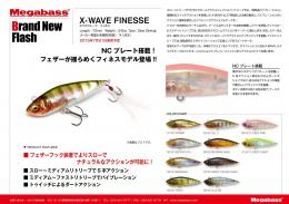 X-WAVE FINESSE